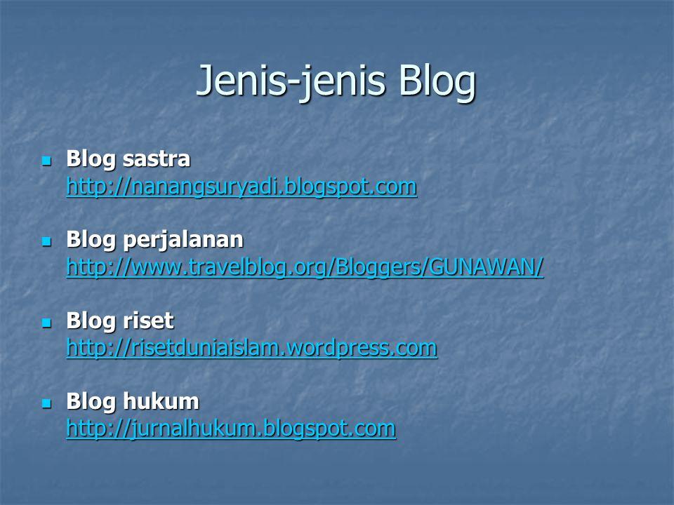 Jenis-jenis Blog Blog sastra http://nanangsuryadi.blogspot.com