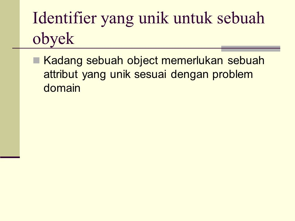 Identifier yang unik untuk sebuah obyek