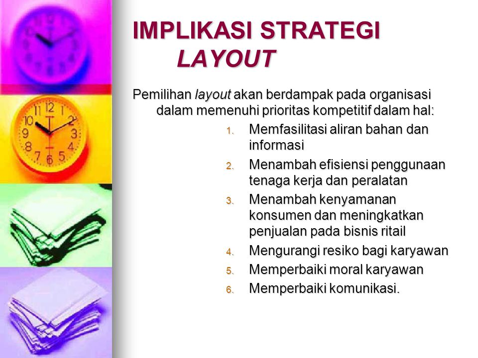IMPLIKASI STRATEGI LAYOUT