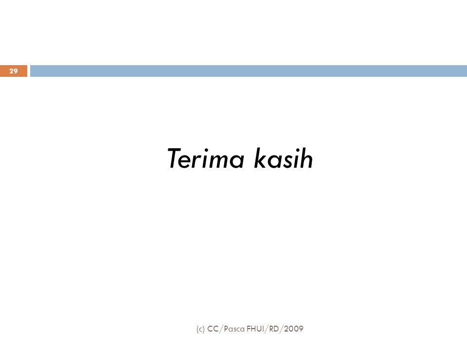 Terima kasih (c) CC/Pasca FHUI/RD/2009