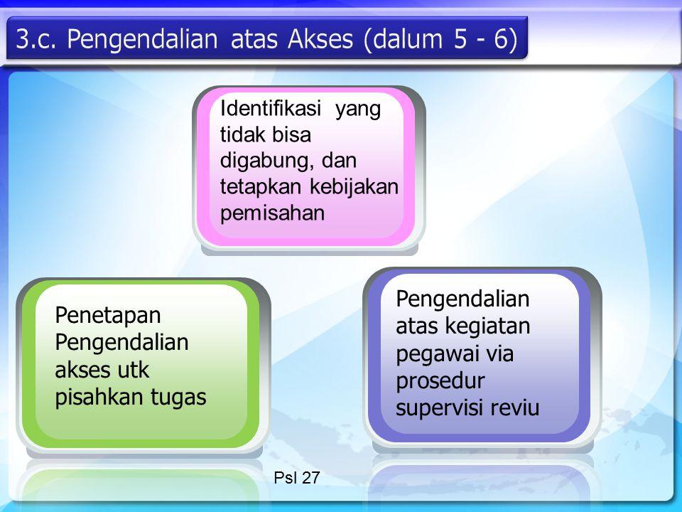 3.c. Pengendalian atas Akses (dalum 5 - 6)