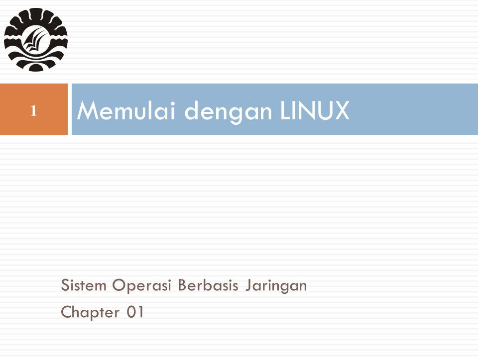 Memulai dengan LINUX Sistem Operasi Berbasis Jaringan Chapter 01