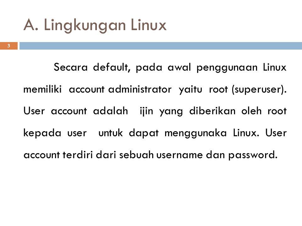 A. Lingkungan Linux