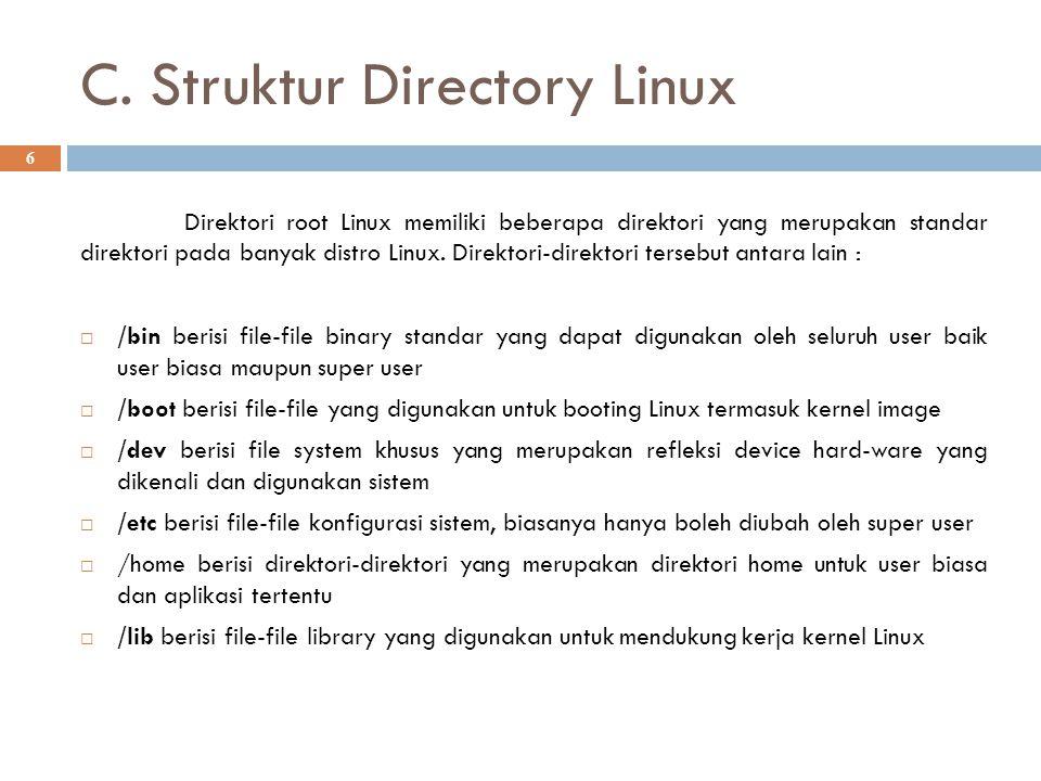C. Struktur Directory Linux