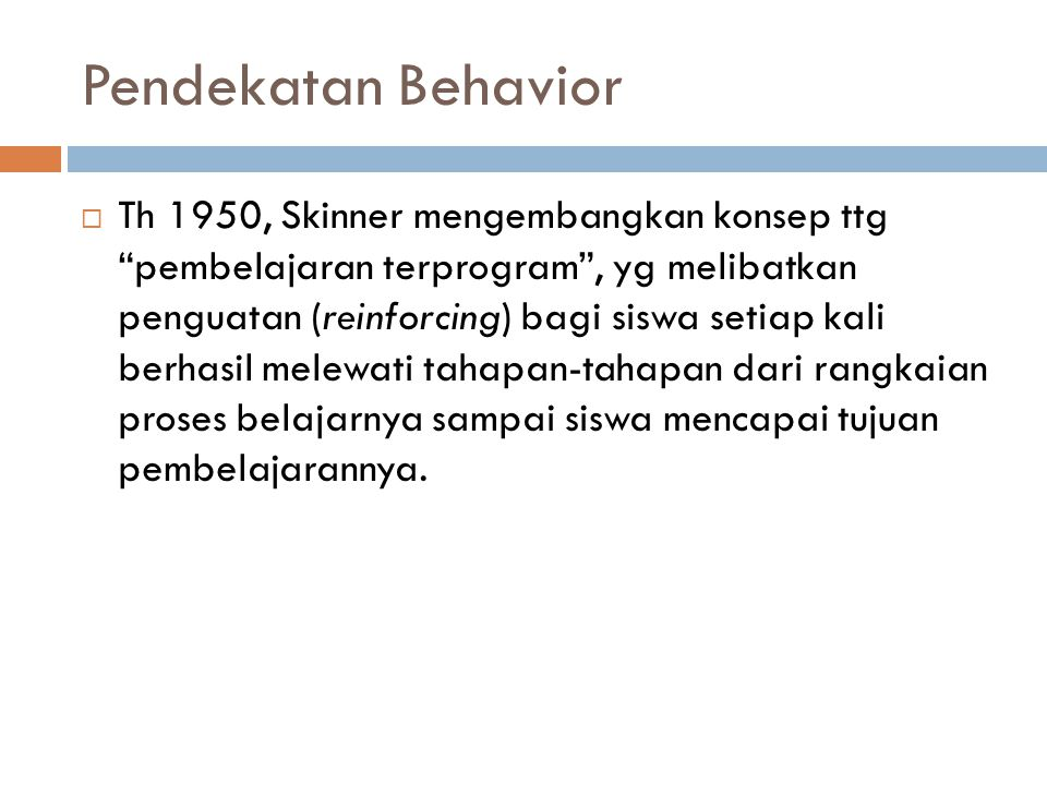 Pendekatan Behavior