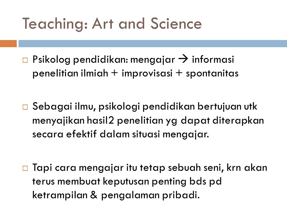 Teaching: Art and Science