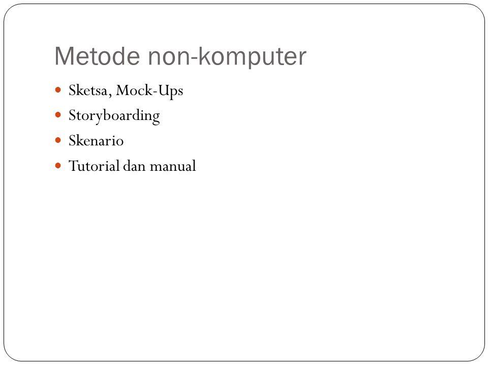 Metode non-komputer Sketsa, Mock-Ups Storyboarding Skenario