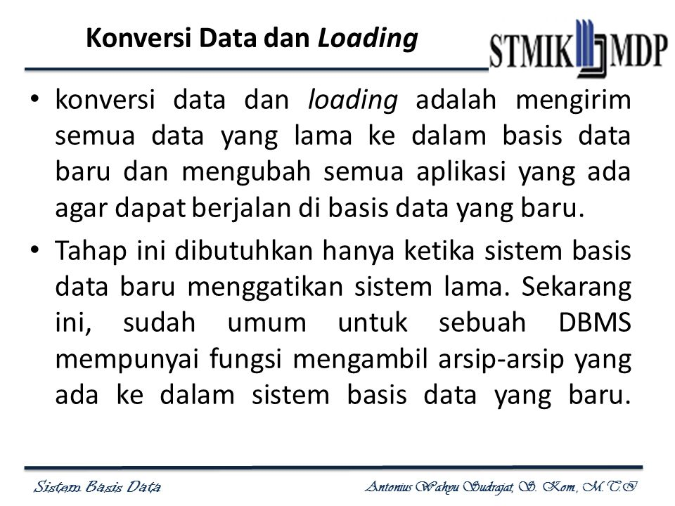 Konversi Data dan Loading