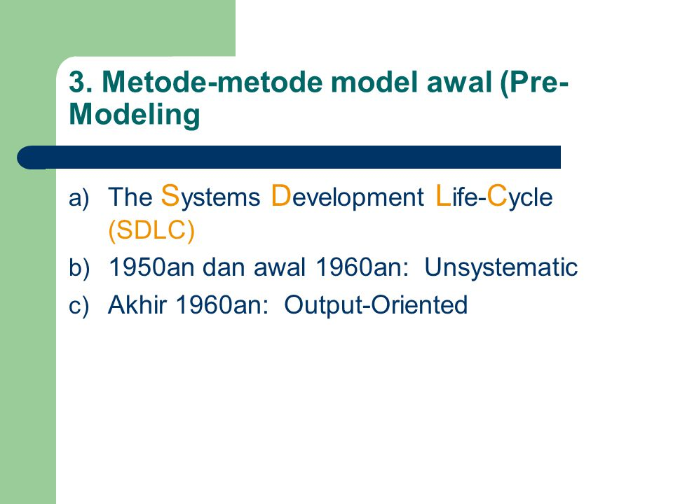 3. Metode-metode model awal (Pre-Modeling