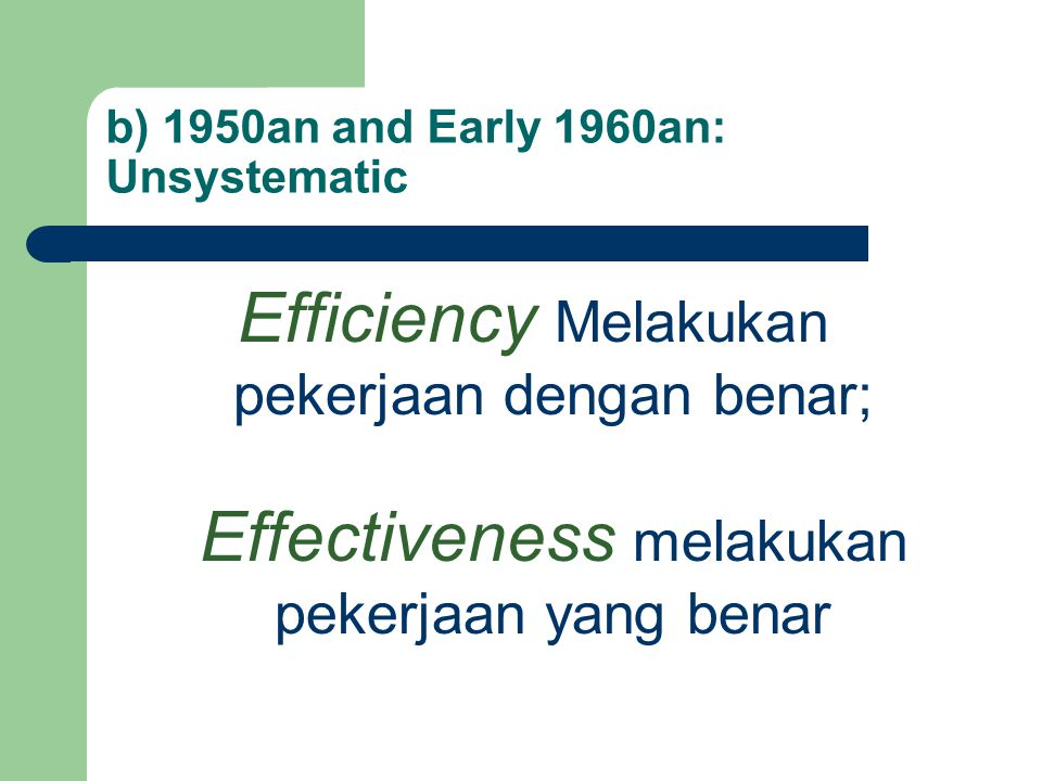 b) 1950an and Early 1960an: Unsystematic
