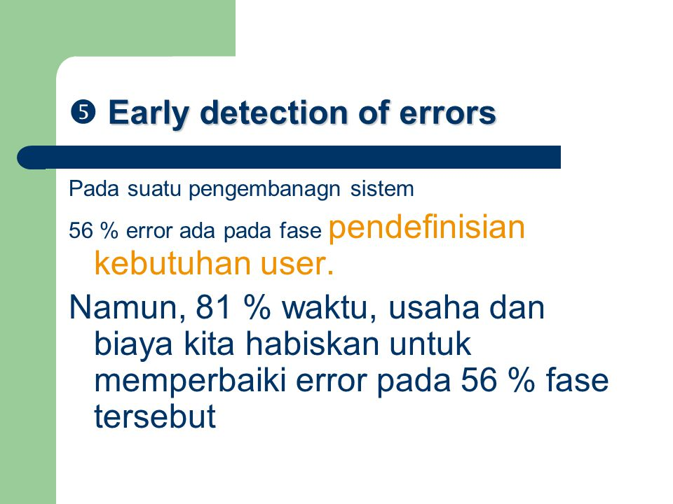  Early detection of errors