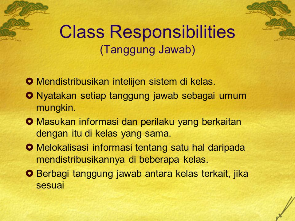 Class Responsibilities (Tanggung Jawab)