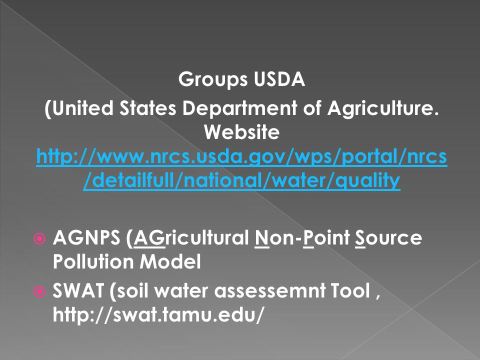 Groups USDA (United States Department of Agriculture. Website http://www.nrcs.usda.gov/wps/portal/nrcs/detailfull/national/water/quality.