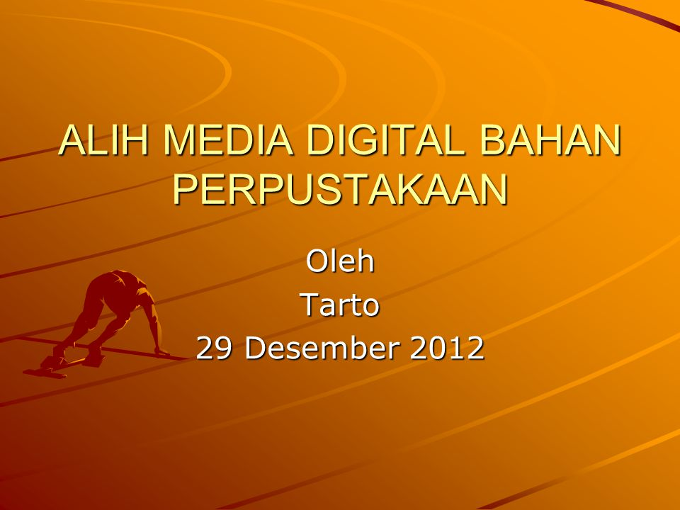 ALIH MEDIA DIGITAL BAHAN PERPUSTAKAAN