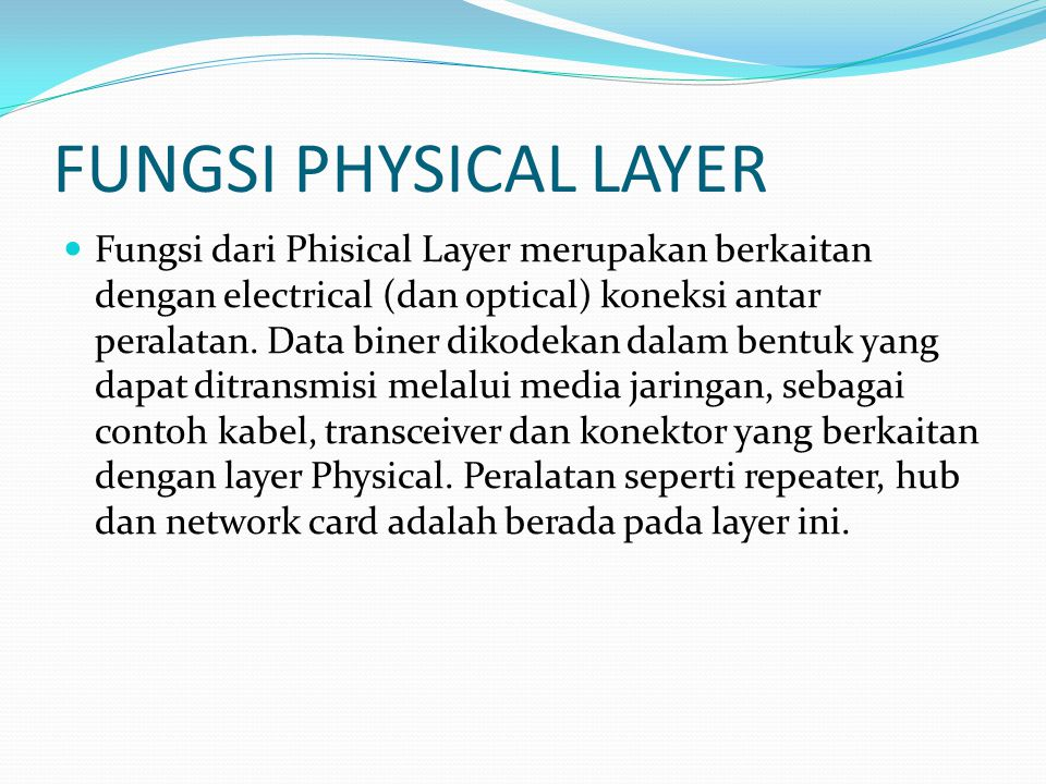 FUNGSI PHYSICAL LAYER