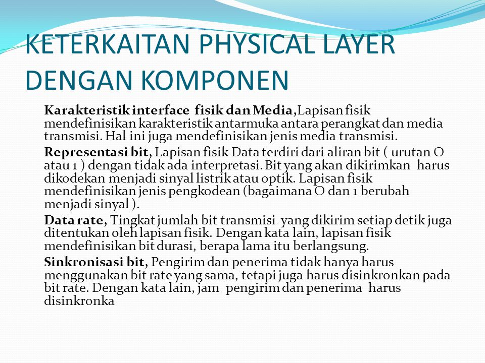 KETERKAITAN PHYSICAL LAYER DENGAN KOMPONEN