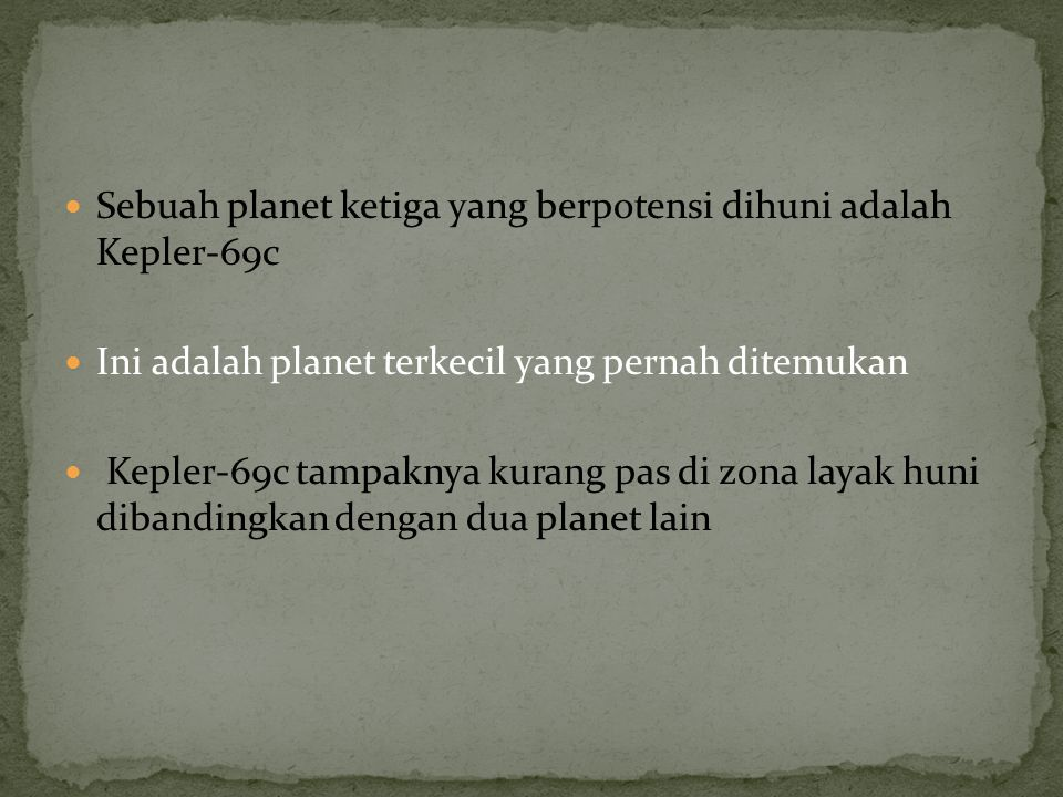 Sebuah planet ketiga yang berpotensi dihuni adalah Kepler-69c