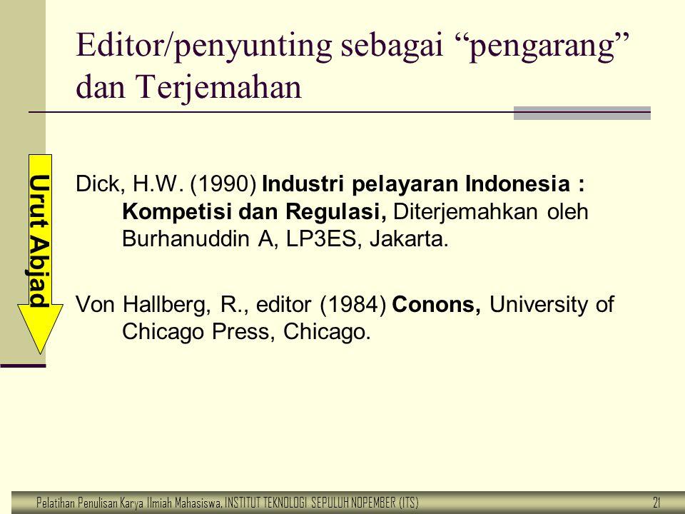 Editor/penyunting sebagai pengarang dan Terjemahan