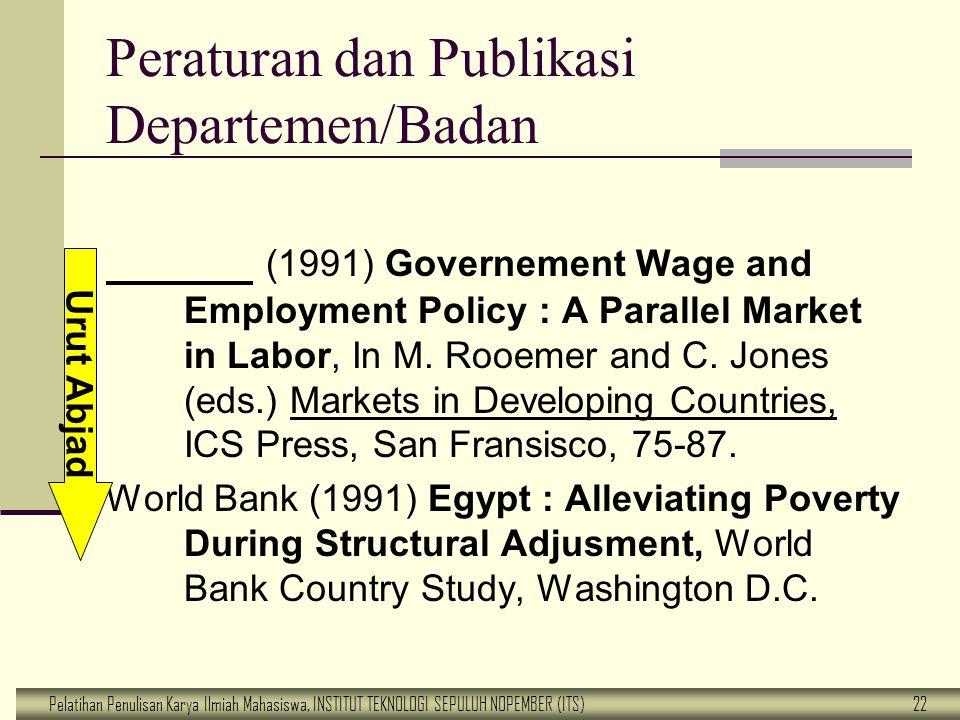 Peraturan dan Publikasi Departemen/Badan