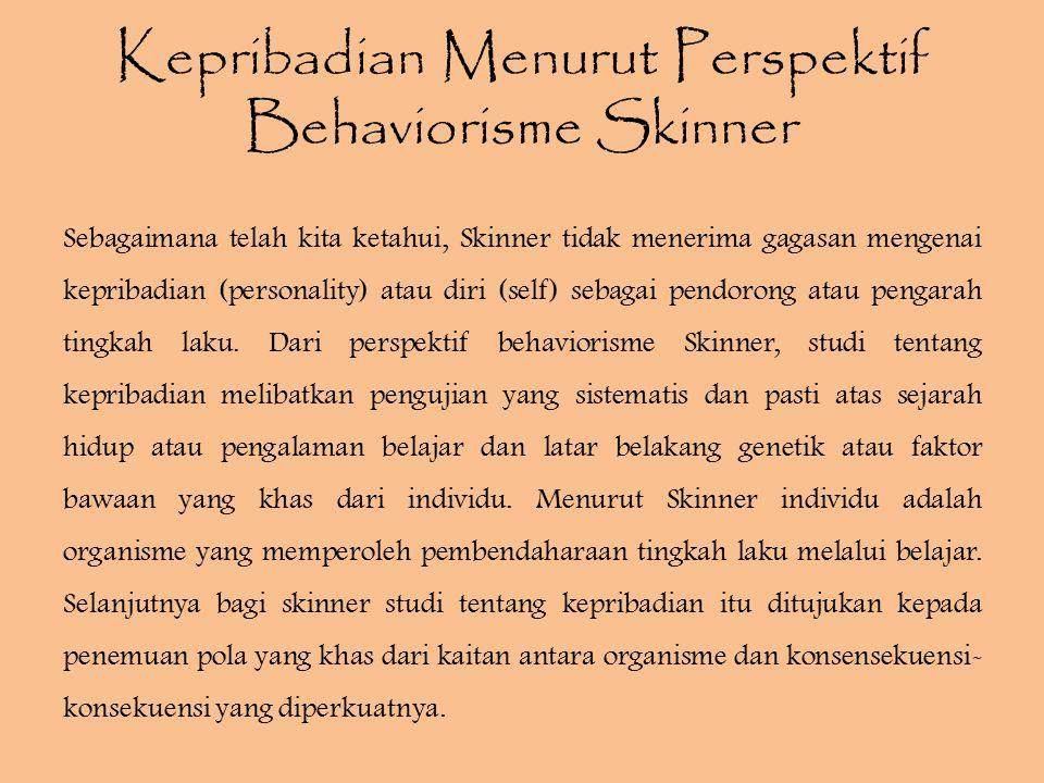Kepribadian Menurut Perspektif Behaviorisme Skinner