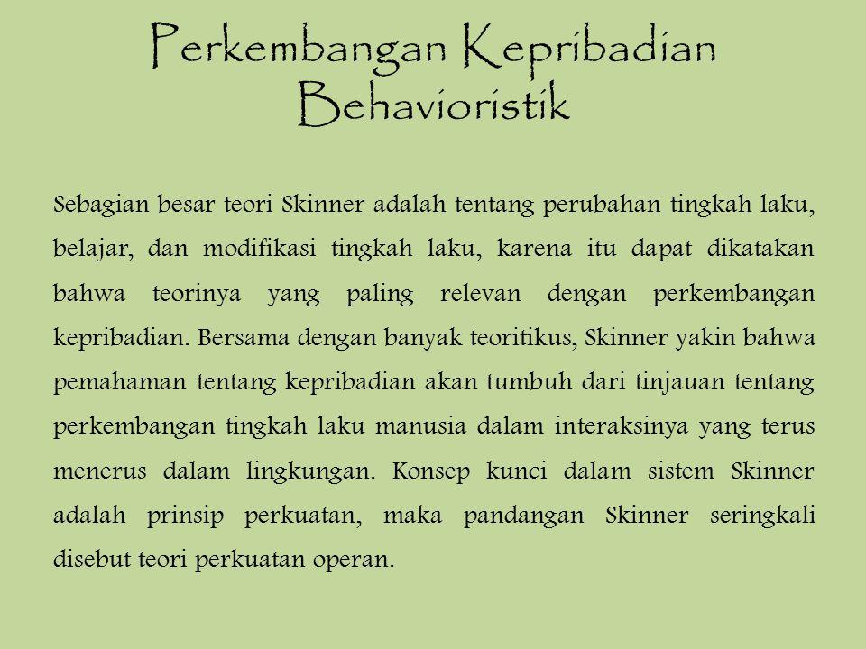 Perkembangan Kepribadian Behavioristik