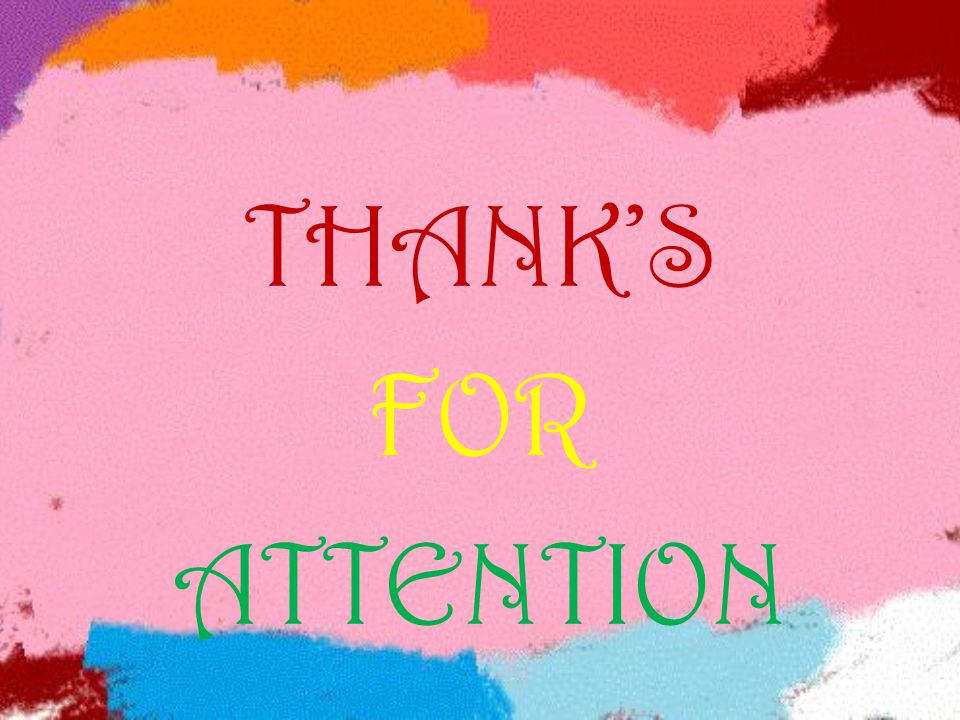 THANK'S FOR ATTENTION