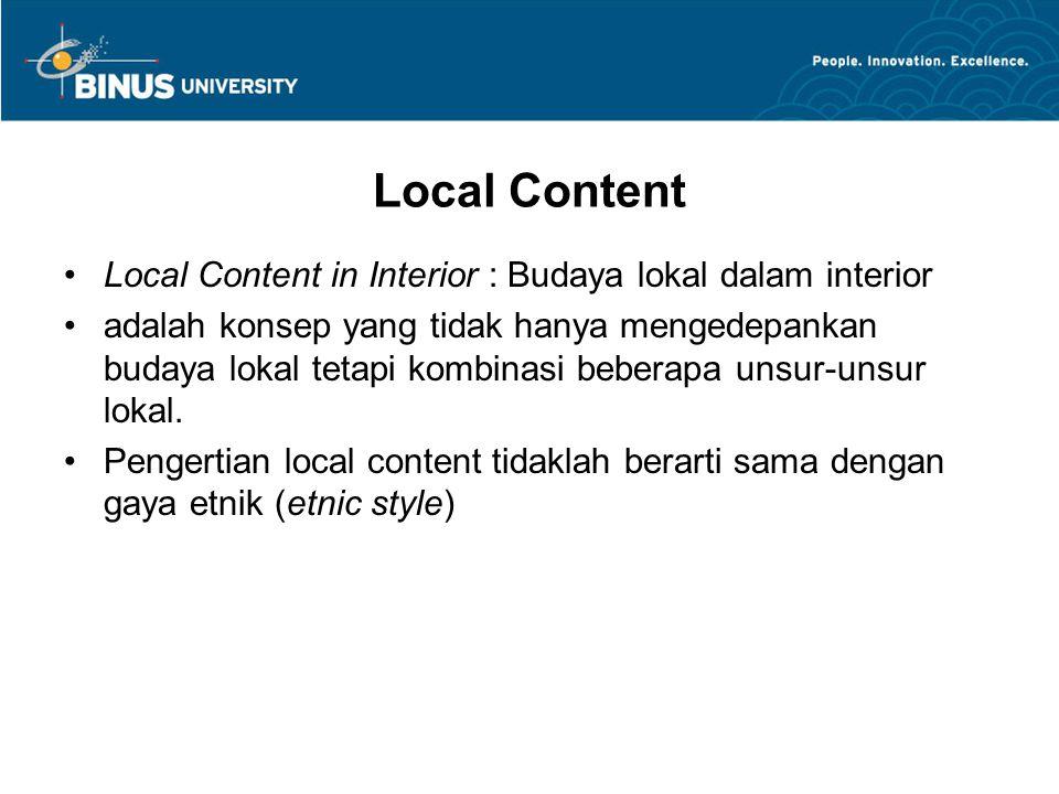 Local Content Local Content in Interior : Budaya lokal dalam interior