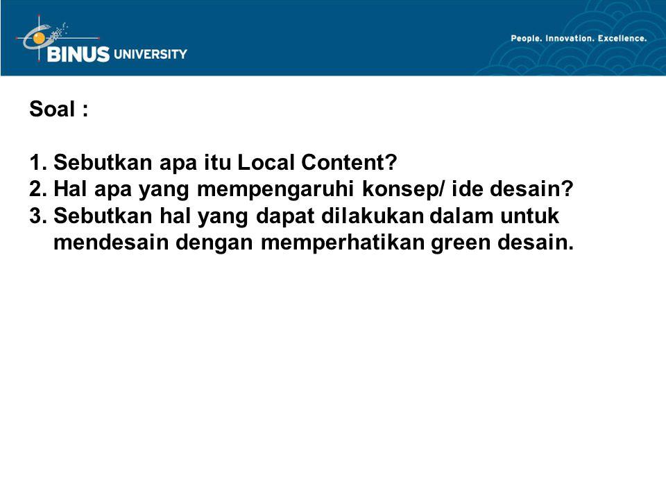 Soal : 1. Sebutkan apa itu Local Content. 2
