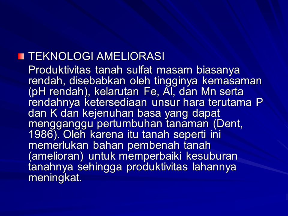 TEKNOLOGI AMELIORASI