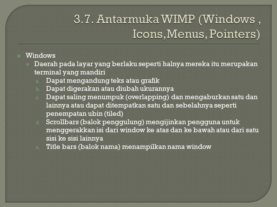 3.7. Antarmuka WIMP (Windows , Icons,Menus, Pointers)