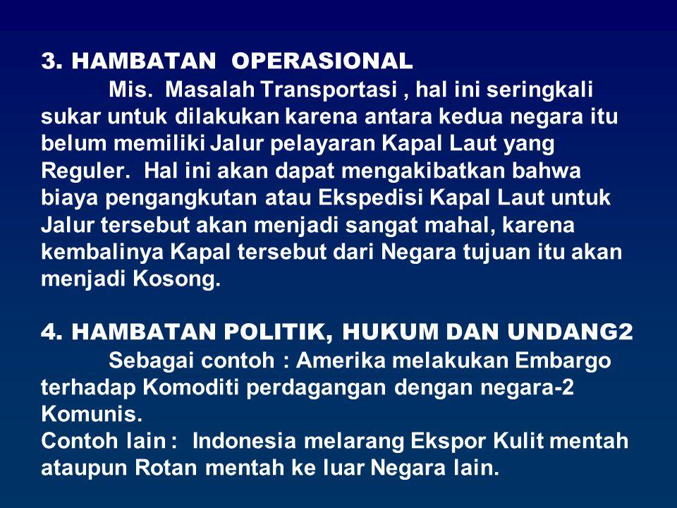 3. HAMBATAN OPERASIONAL. Mis