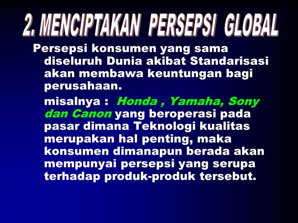 2. MENCIPTAKAN PERSEPSI GLOBAL