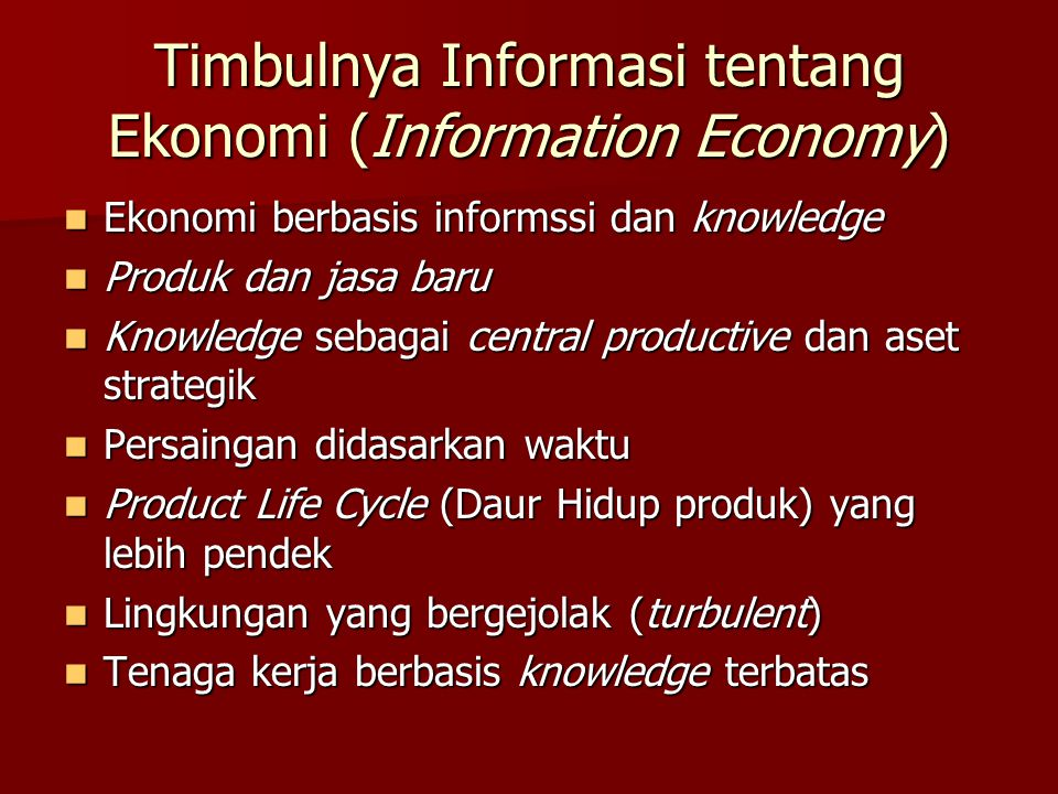 Timbulnya Informasi tentang Ekonomi (Information Economy)