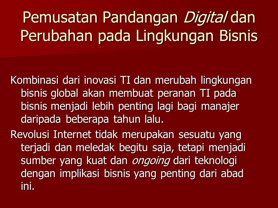 Pemusatan Pandangan Digital dan Perubahan pada Lingkungan Bisnis