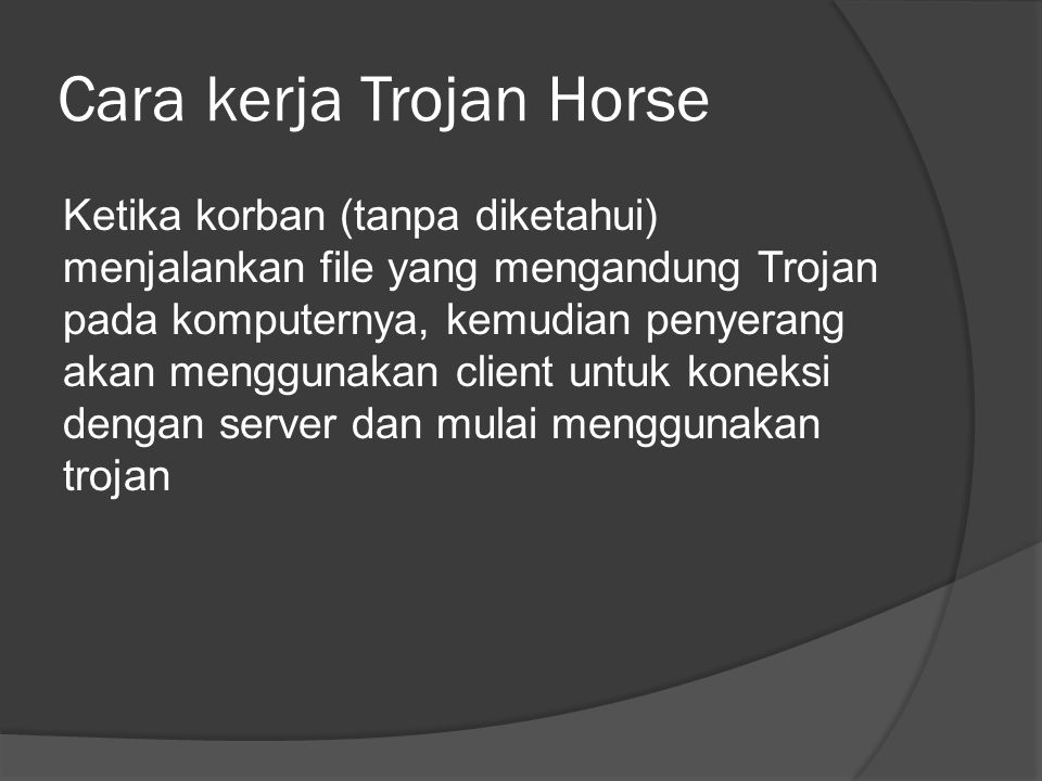 Cara kerja Trojan Horse