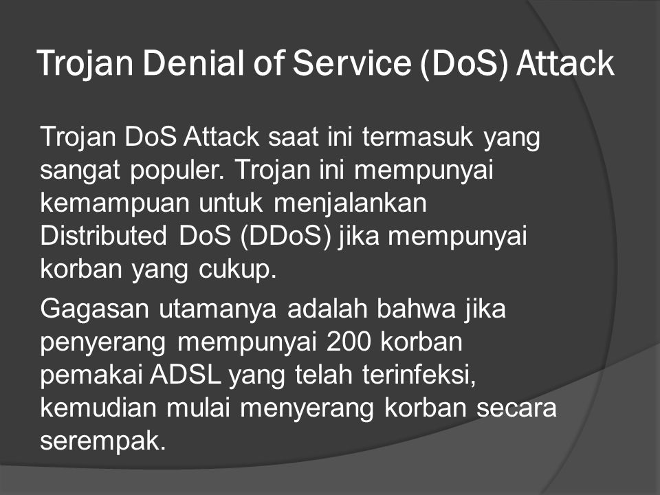 Trojan Denial of Service (DoS) Attack