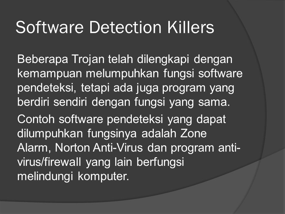 Software Detection Killers