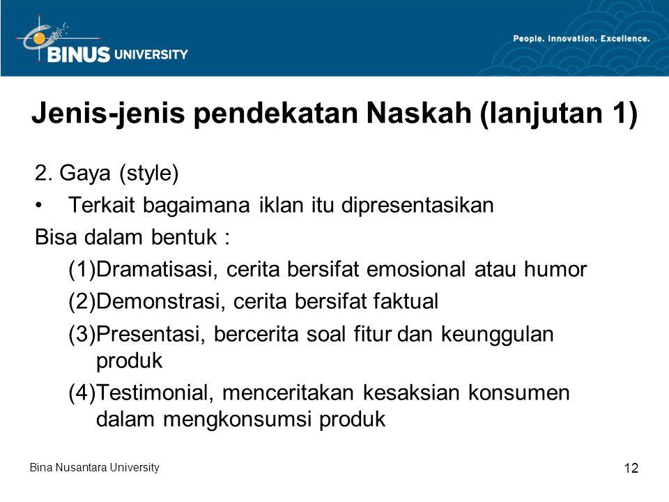 Jenis-jenis pendekatan Naskah (lanjutan 1)