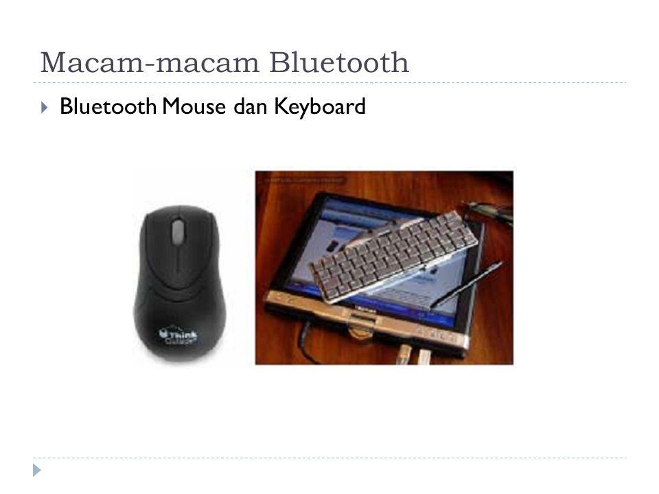 Macam-macam Bluetooth
