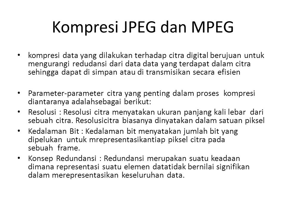 Kompresi JPEG dan MPEG