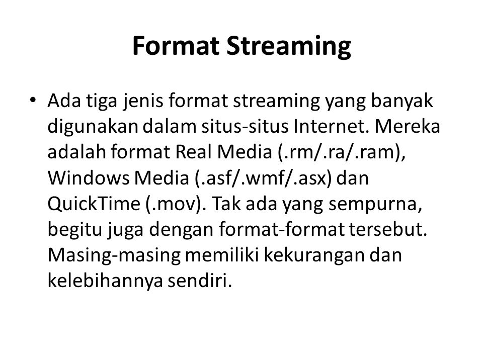 Format Streaming