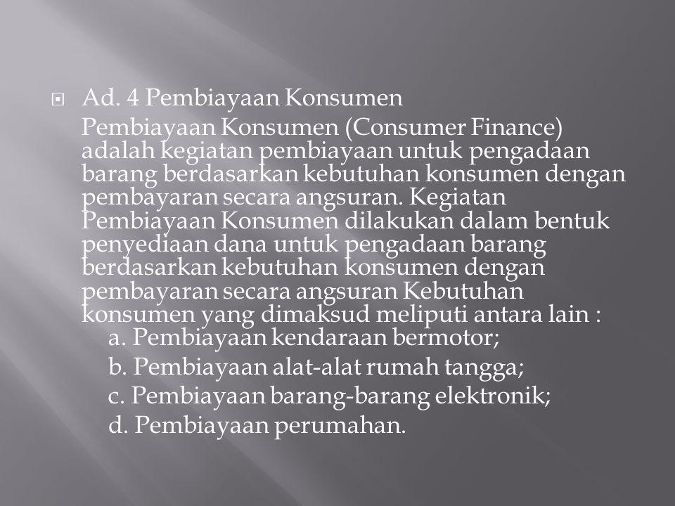 Ad. 4 Pembiayaan Konsumen