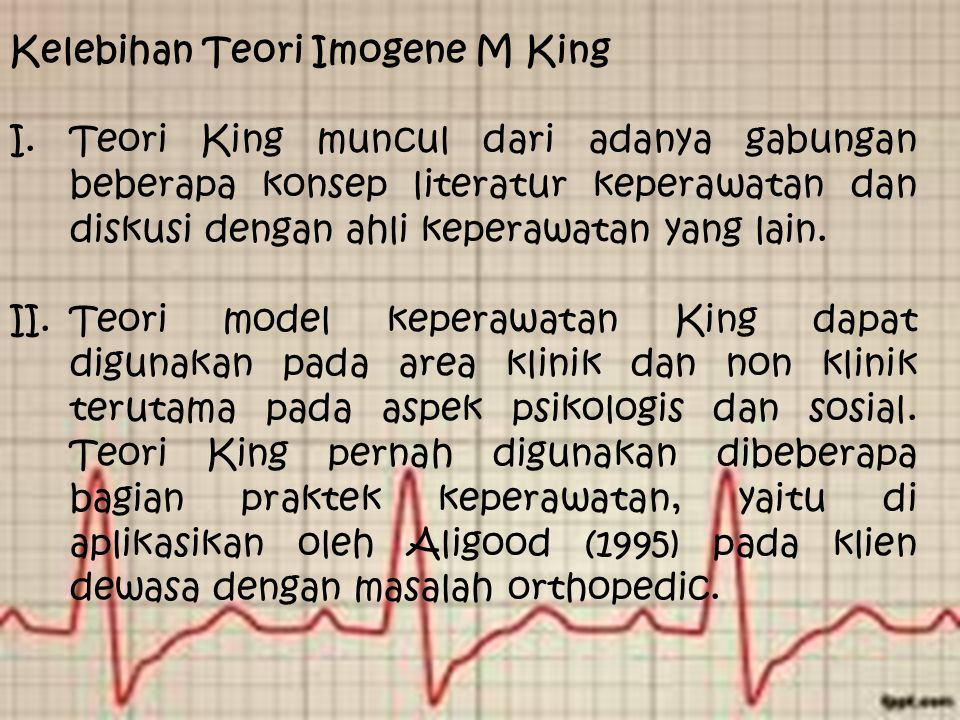 Kelebihan Teori Imogene M King