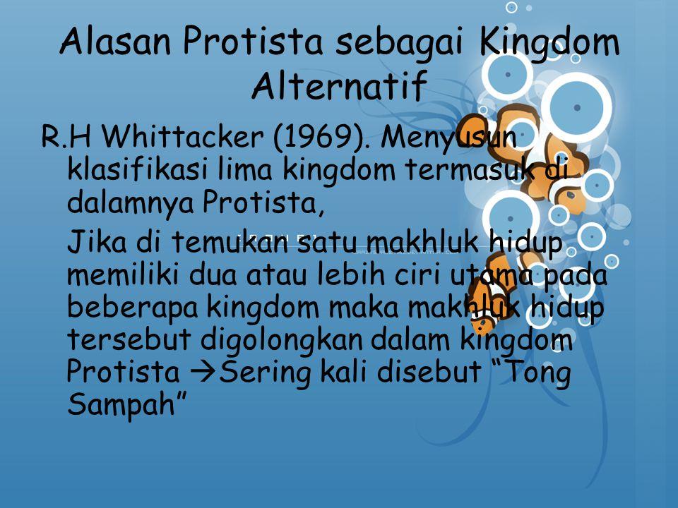 Alasan Protista sebagai Kingdom Alternatif