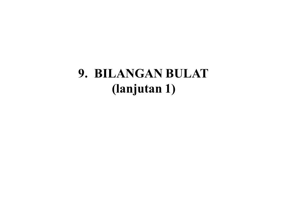 BILANGAN BULAT (lanjutan 1)