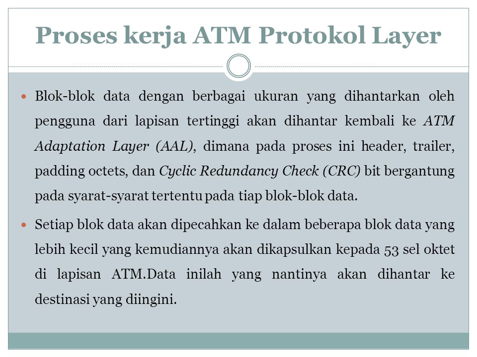 Proses kerja ATM Protokol Layer
