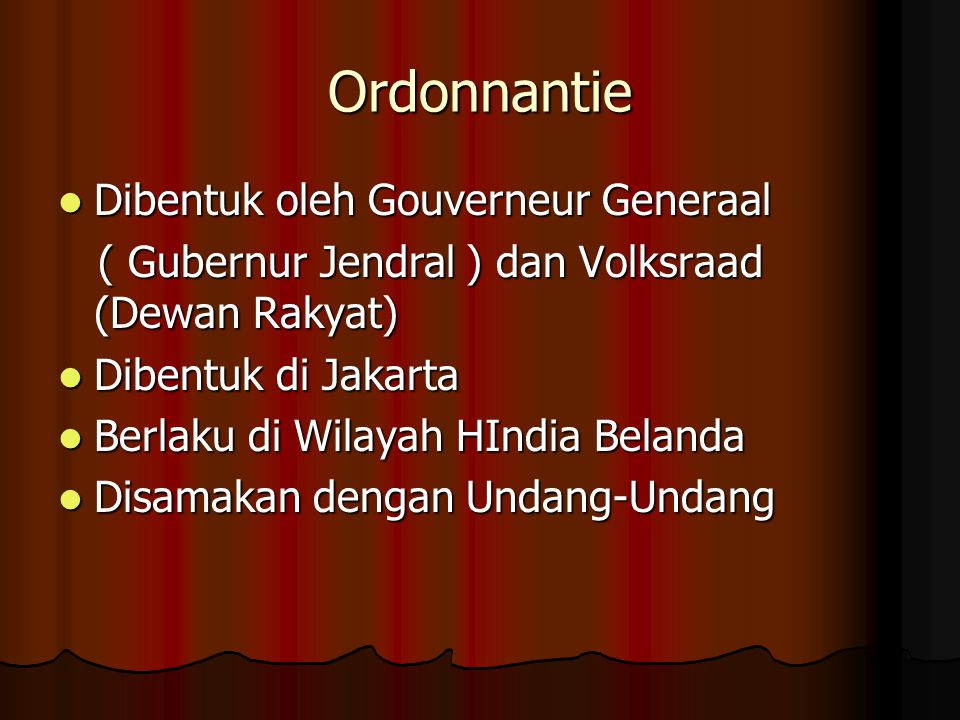 Ordonnantie Dibentuk oleh Gouverneur Generaal
