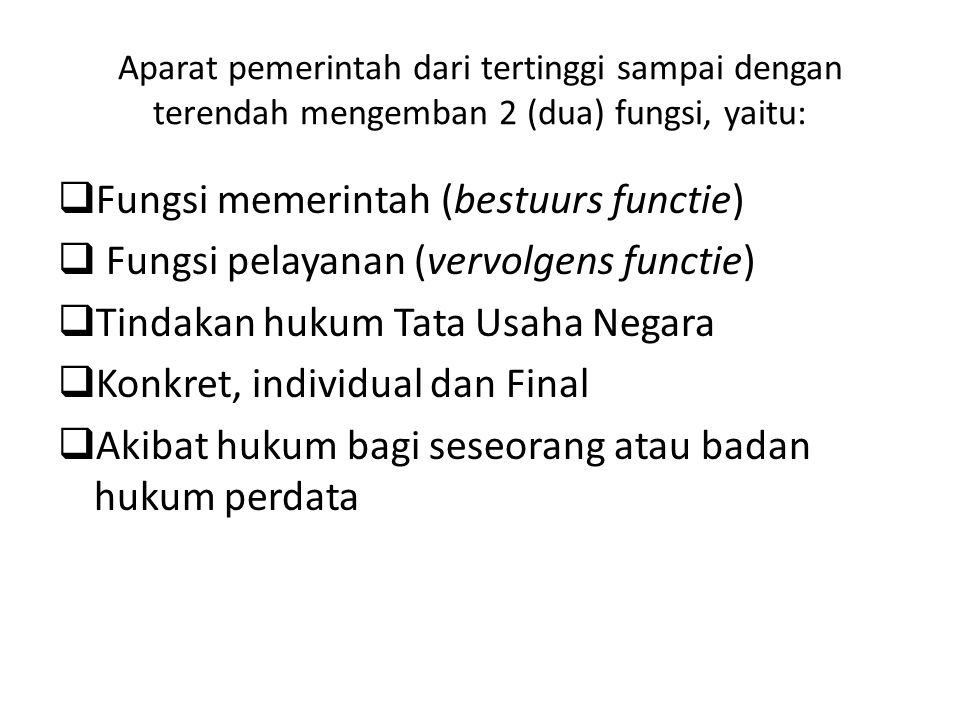 Fungsi memerintah (bestuurs functie)