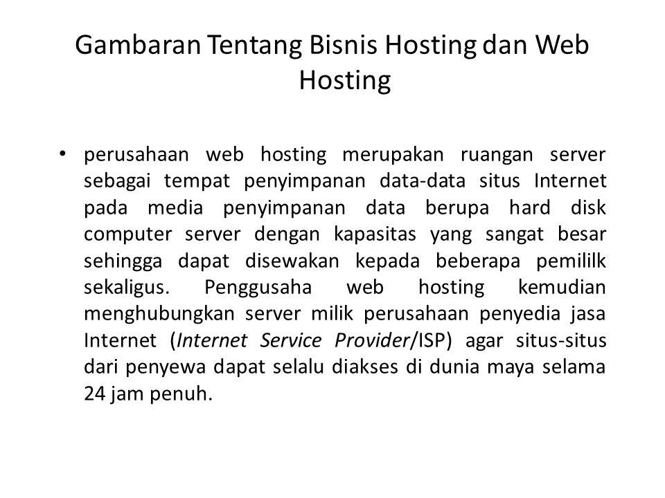 Gambaran Tentang Bisnis Hosting dan Web Hosting