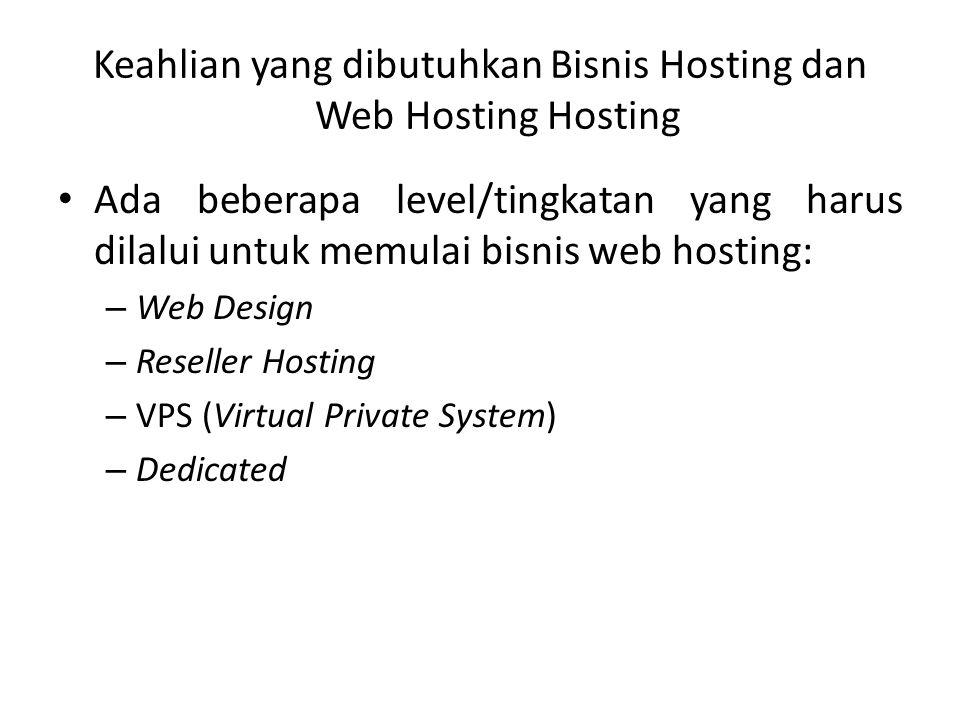 Keahlian yang dibutuhkan Bisnis Hosting dan Web Hosting Hosting